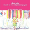 Gabriella Counts to Ten in Eight Languages