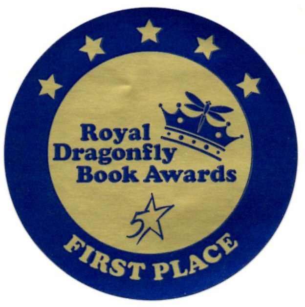 Royal Dragonfly Book Awards 1st Place